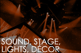 Sound, Stage, Lights, Decor